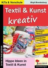 Textil & Kunst kreativ