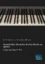 Versuch über die wahre Art das Klavier zu spielen - Erster und Zweiter Teil