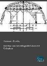 Der Bau von Betonbogenbrücken mit Gelenken