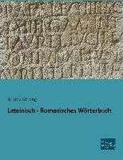 Lateinisch - Romanisches Wörterbuch