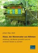 Klaus, der Bienenvater aus Böhmen