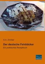 Der deutsche Feinbäcker