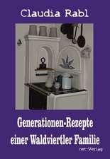 Generationen-Rezepte einer Waldviertler Familie