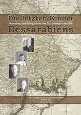 Die letzten Kinder Bessarabiens