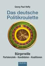 Das deutsche Politikroulette