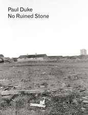 Paul Duke: No Ruined Stone