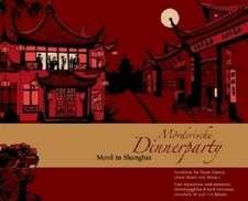 Mörderische Dinnerparty. Mord in Shanghai