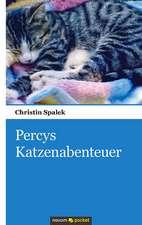 Percys Katzenabenteuer