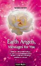 Earth Angels, Messages for You