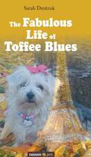 The Fabulous Life of Toffee Blues