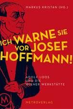 Ich warne Sie vor Josef Hoffmann