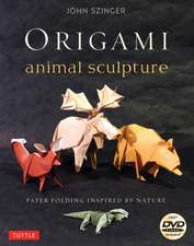 Origami Animal Sculpture: Paper Folding Inspired by Nature: Fold and Display Intermediate to Advanced Origami Art: Origami Book with 22 Models and DVD