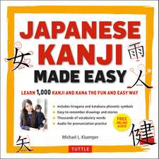 Japanese Kanji Made Easy: (JLPT Levels N5 - N2) Learn 1,000 Kanji and Kana the Fun and Easy Way (Includes Audio CD)