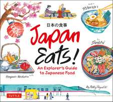 Japan Eats!: An Explorer's Guide to Japanese Food