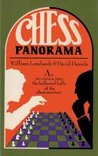 Chess Panorama an Introduction Into the Hallowed Halls of the Chess Masters