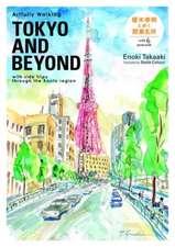 Artfully Walking Tokyo and Beyond