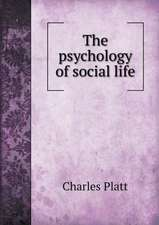 The psychology of social life