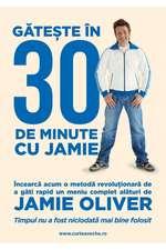 Găteşte în 30 de minute cu Jamie