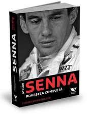 Ayrton Senna: Povestea completă