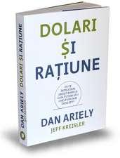 Dolari și rațiune: De ce înțelegem greșit banii și cum putem să-i cheltuim mai înțelept?