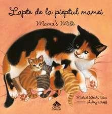 Lapte de la pieptul mamei — Mama's Milk