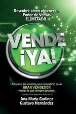Vende YA!, Adquiere Lo Secretos Para Convertirte En Un Gran Vendedor