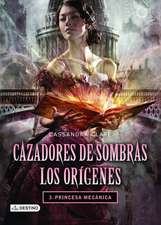 Los Origenes:  Princesa Mecanica = The Origins