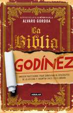 La Biblia Godínez / The Desk Jockey's Bible