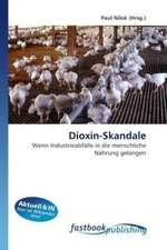 Dioxin-Skandale