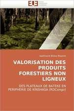 Valorisation Des Produits Forestiers Non Ligneux