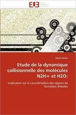Etude de la dynamique collisionnelle des molécules N2H+ et H2O