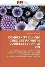 Complexite Du Vhc Chez Les Patients Coinfectes Par Le Vih