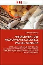 Financement Des Medicaments Essentiels Par Les Menages