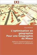 L Optimisation En Geographie Pour Une Geographie Du Mieux:  Le Transcriptome