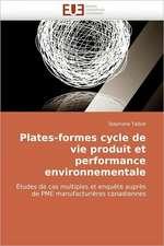 Plates-Formes Cycle de Vie Produit Et Performance Environnementale:  Commande Longitudinale Et Techniques de Perception