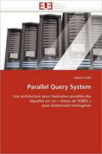 Parallel Query System