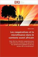Les Cooperatives Et La Microfinance Dans Le Contexte Ouest Africain:  Bois / Bio-Polymere