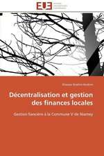 Decentralisation Et Gestion Des Finances Locales:  Comportement Tribologique