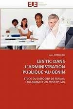 Les Tic Dans L'Administration Publique Au Benin