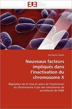 Nouveaux facteurs impliqués dans l'inactivation du chromosome X