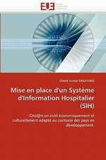Mise en place d'un Système d'Information Hospitalier (SIH)