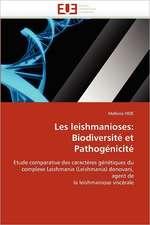 Les leishmanioses: Biodiversité et Pathogénicité