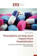 Prescriptions Au Long Court:  Impact D'Une Hospitalisation