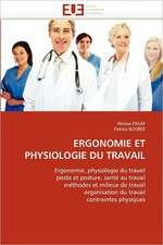 Ergonomie Et Physiologie Du Travail