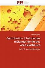 Contribution à l'étude des mélanges de fluides visco-élastiques