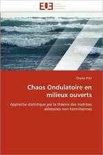 Chaos Ondulatoire en milieux ouverts