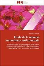Etude de La Reponse Immunitaire Anti-Tumorale:  Etude Comparative