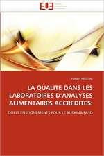 La Qualite Dans Les Laboratoires D'Analyses Alimentaires Accredites:  Piliers de La Fertilite Feminine