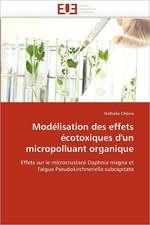 Modelisation Des Effets Ecotoxiques D''Un Micropolluant Organique:  Chiralite Et Generation de Second Harmonique
