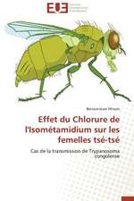 Effet Du Chlorure de L'Isometamidium Sur Les Femelles Tse-Tse